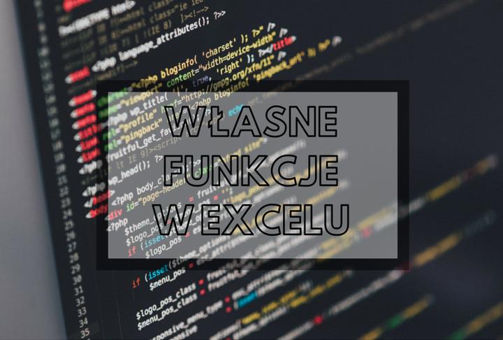 Tworzenie własnych funkcji w Excelu