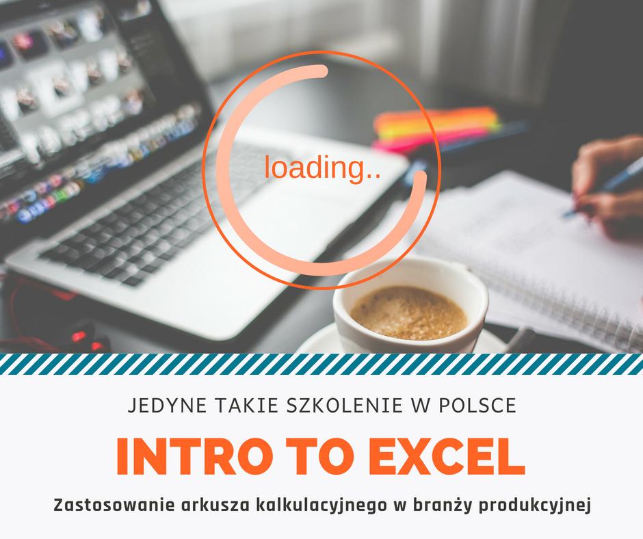 Intro to Excel Szkolenie Excel Excel na Produkcji