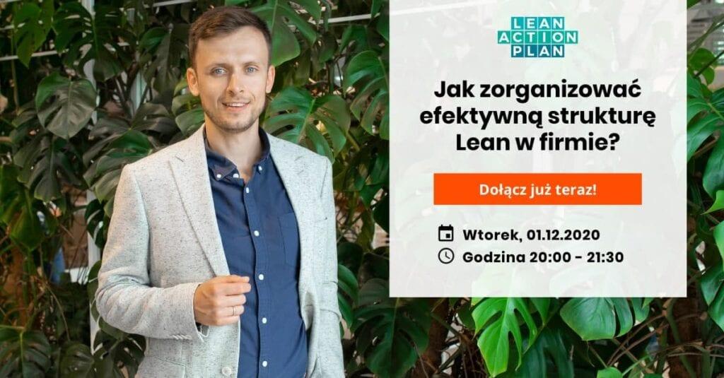 Webinar Jak zorganizować efektywną strukturę Lean w firmie
